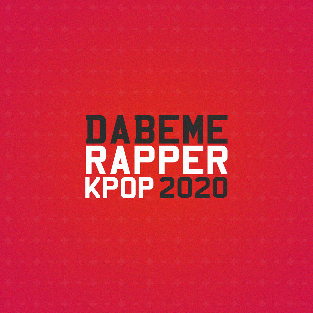 Dabeme Rapper KPOP 2020 - RESULT NOW