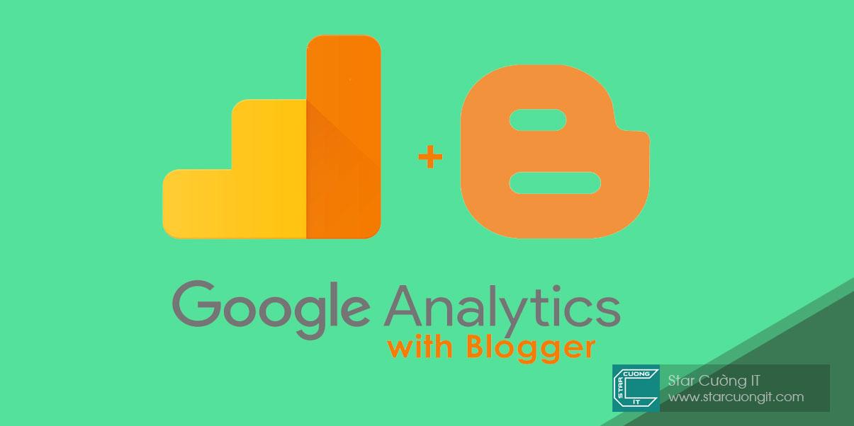 Lấy mã và cài đặt Google Analytics cho blogspot mới nhất