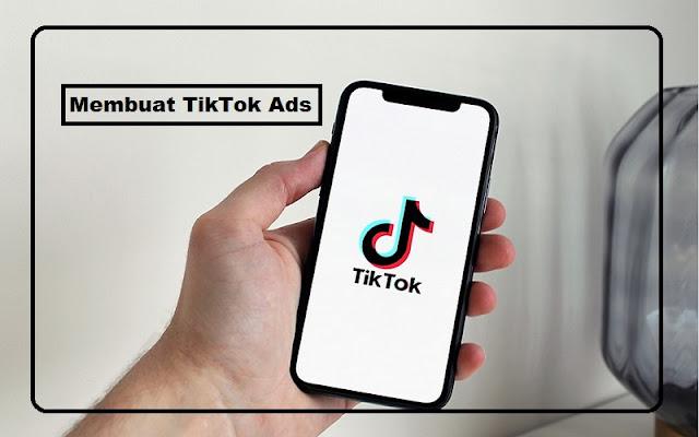 Cara Daftar Tiktok Ads Dengan Mudah Untuk Promosi