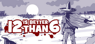 12-is-better-than-6-pc-cover-www.ovagames.com