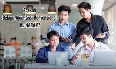 Apakah Belajar Akuntansi Konvensional itu HARAM?