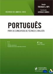 Português para os Concursos de Técnico e Analista: Coleção Tribunais e MPU