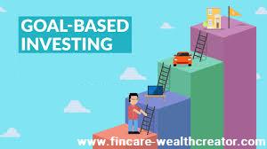 Goal based Investment