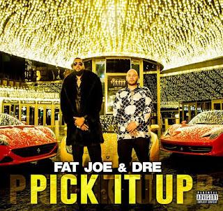 Download: Fat Joe ft Dre Pick-It-Up