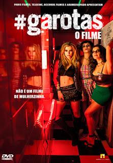 #Garotas: O Filme - DVDRip Nacional