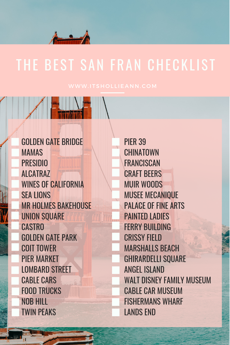 What To Eat, Drink & Do in San Francisco ItsHollieAnn