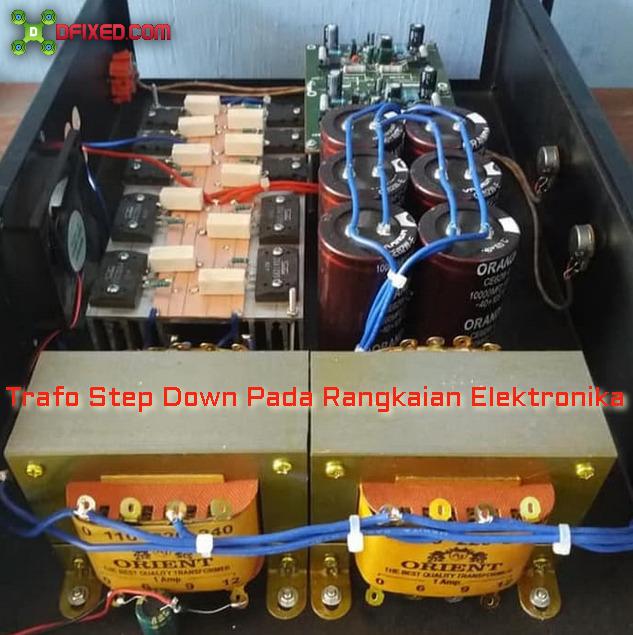 Trafo Step Down Pada Rangkaian Elektronika