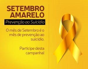 Setembro Amarelo: Mês dedicado a valorização da vida