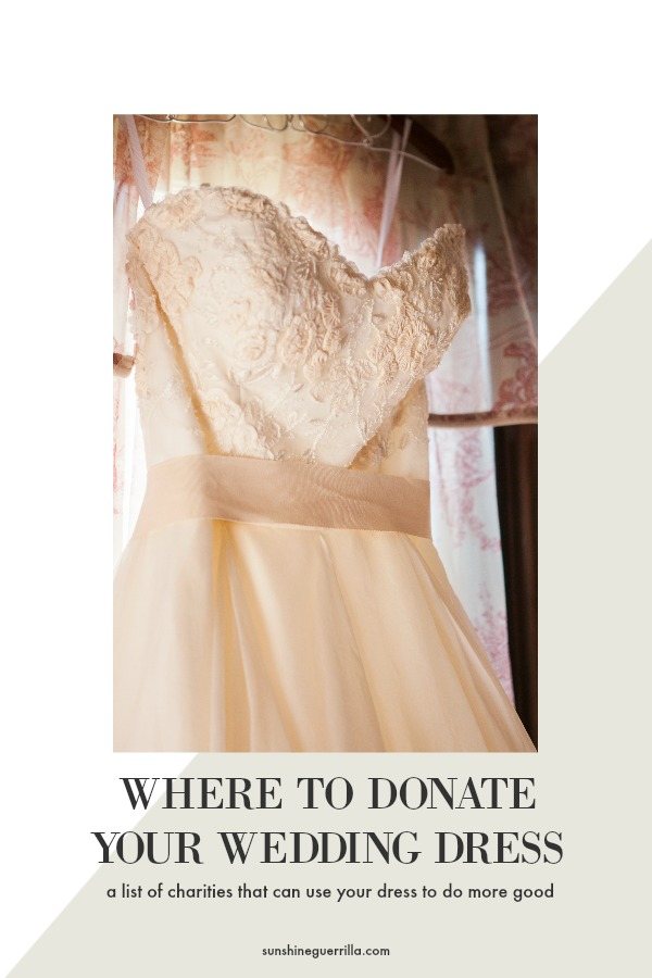 Where to Donate your Wedding Dress - Sunshine Guerrilla