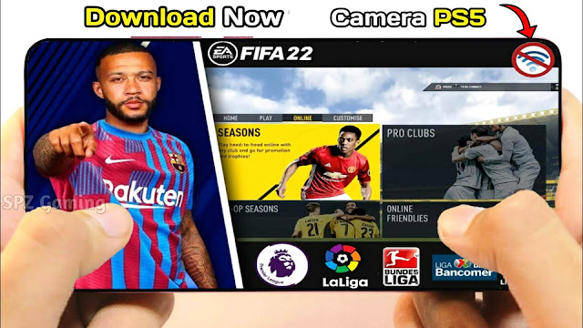 FIFA 22 Android Offline Original PS5 Update Best Graphics Real Faces New Transfert 21/22