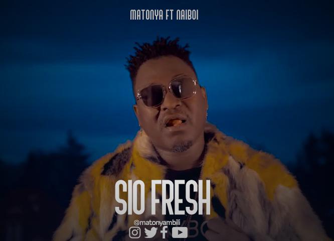 Matonya Ft. Naiboi – Sio Fresh