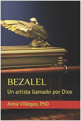 Bezabel, un artista llamado por Dios