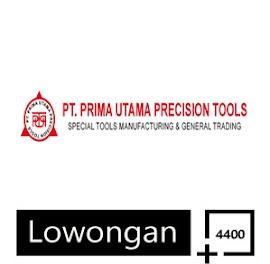 Lowongan Kerja Terbaru PT Prima Utama Precision Tools