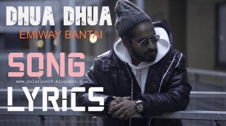 DHUA DHUA LYRICS - EMIWAY BANTAI | YoLyrics