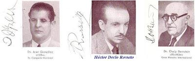 Juan González, Héctor Decio Rossetto y Dr. Ossip Bernstein