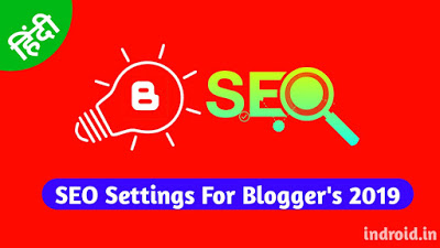 SEO Settings For Blogger 2019