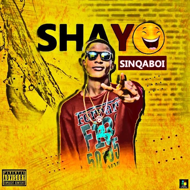 SinQa Boi - Shayo