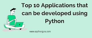 Top 10 Applications that Can be Developed Using Python