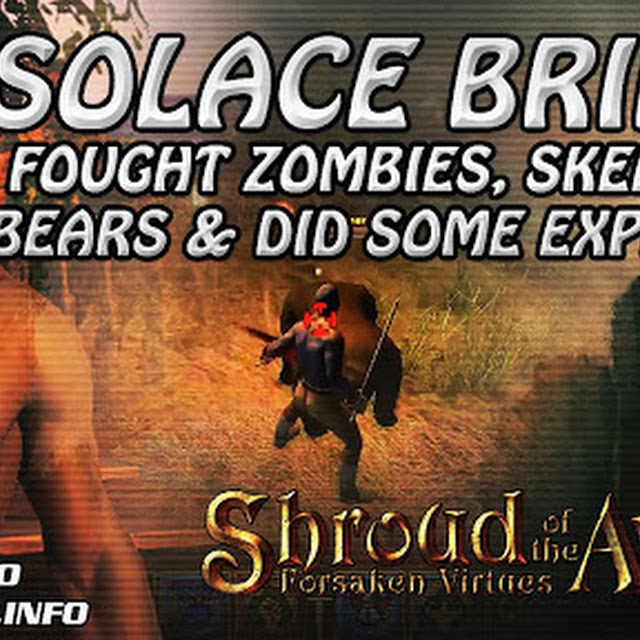 Solace Bridge ★ Fought Zombies, Skeletons, Bears & Did Some Exploring ★ Shroud of the Avatar 2016