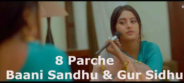 8 Parche Lyrics - Baani Sandhu & Gur Sidhu