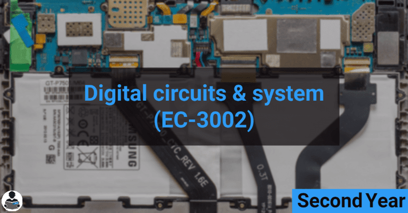 Digital Circuits & System (EC-3002) RGPV notes CBGS Bachelor of engineering