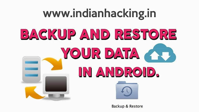 Backup Or Restore Your All Data In Android