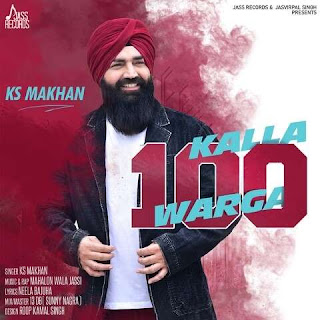 Kalla 100 Warga Ks Makhan Song Lyrics Mp3 Audio & Video Download