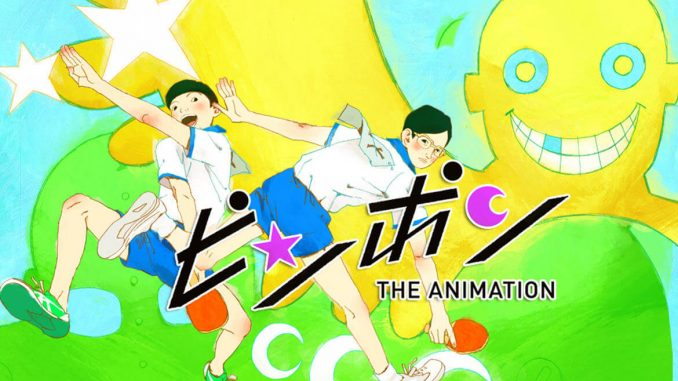 Ping Pong The Animation BD Episode 01-11 BATCH Subtitle Indonesia