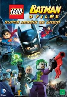 Lego Batman: O Filme – Super Heróis se Unem – Dublado