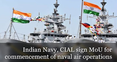 Indian Navy, CIAL sign MoU for commencement of Naval air operations