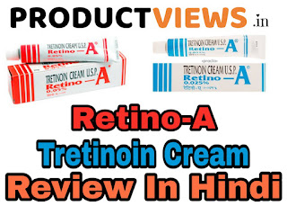 www.productview.in,Retino-A Tretinoin Cream Review In Hindi
