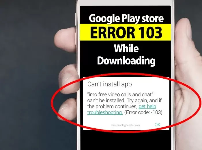 Fixing Google play store error 103 while downloading apps
