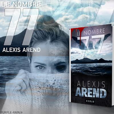 Blog PurpleRain Livre : Le nombre 77 •• Alexis Arend