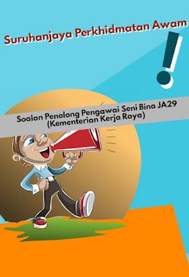 Contoh Soalan Penolong Pengawai Seni Bina JA29 (Kementerian Kerja Raya) 2019