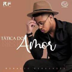 Ronaldo Fernandes - Tática Do Amor (2020) [Download]