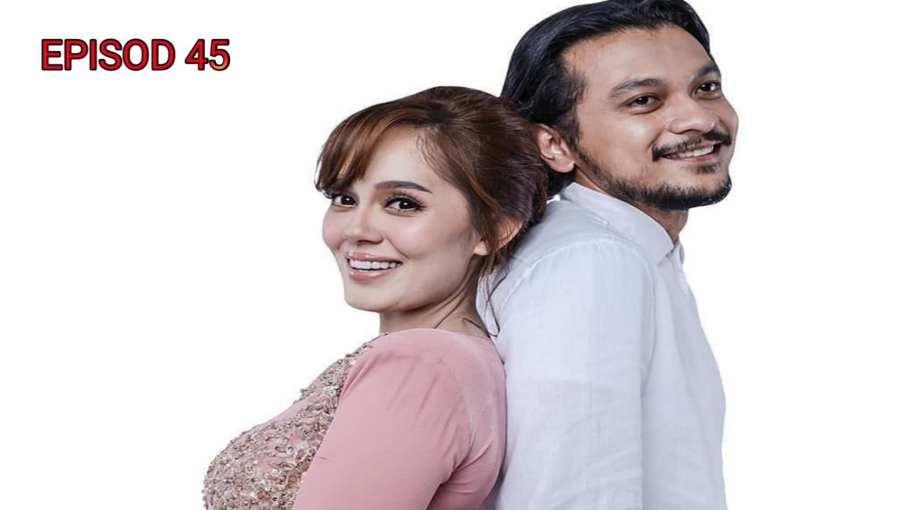 Tonton Drama Rindu Awak Separuh Nyawa Episod 45 (ASTRO)