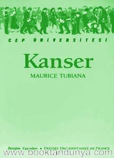 Maurice Tubiana - Kanser  (Cep Üniversitesi Dizisi - 7)