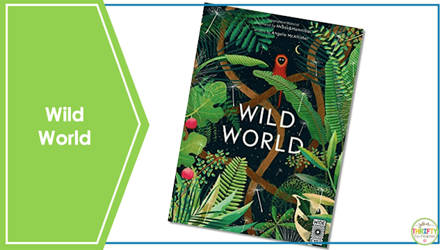 Looking for Earth Day books for upper elementary? Check out Wild World.