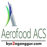 Lowongan Kerja PT Aerofood Indonesia 2018
