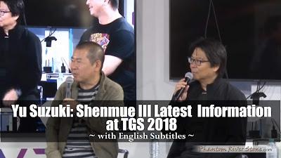 Yu Suzuki: Shenmue III Latest Information (TGS 2018)