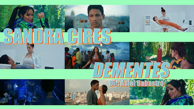 Sandra Cires - ¨Dementes¨ - Videoclip - Director: Asiel Babastro. Portal Del Vídeo Clip Cubano