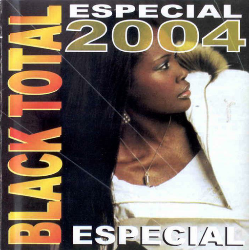Black Total 2004 Especial