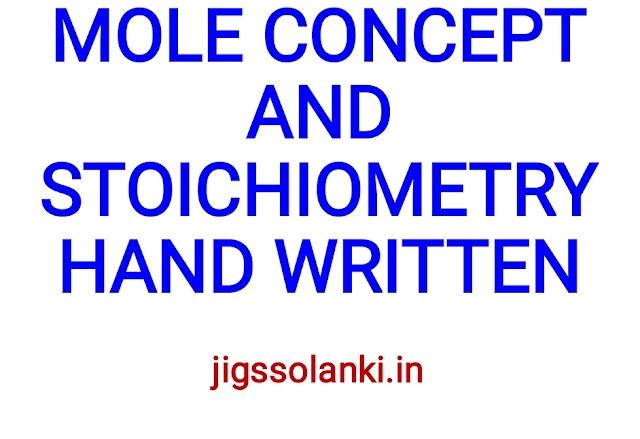 MOLE CONCEPT AND STOICHIOMETRY HAND WRITTEN NOTE