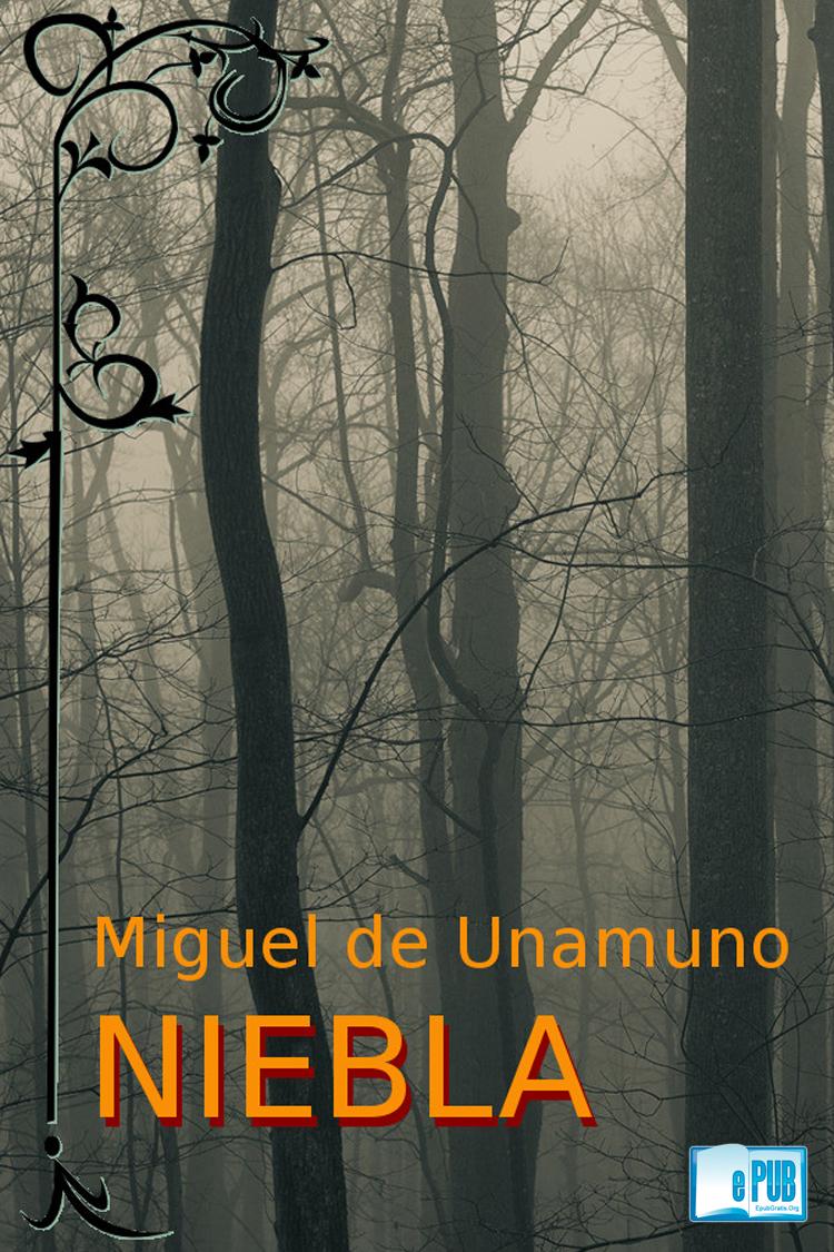 Niebla – Miguel de Unamuno
