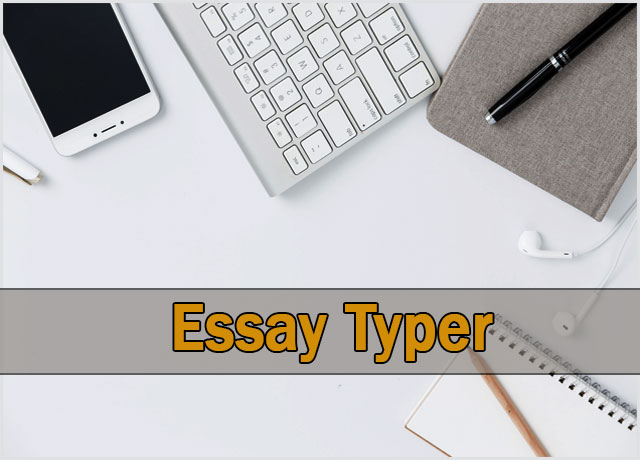 Best 10 Essay Typer Free Online List | 4 Essay Writing Tips