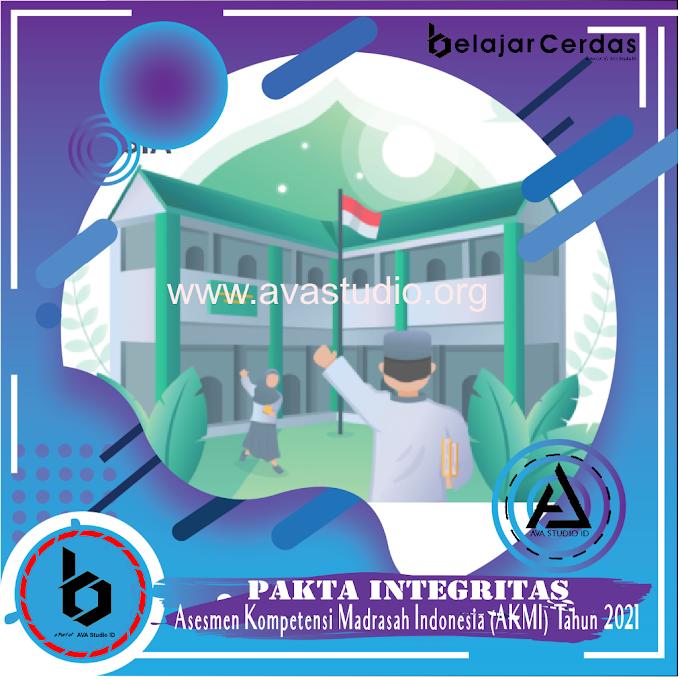 [Format] Pakta Integritas Validasi dan Uji Keterbacaan AKMI Tahun 2021 - Belajar Cerdas