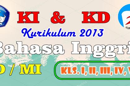 KI KD BAHASA INGGRIS SD/MI KURIKULUM 2013 - UPDATE DOWNLOAD