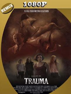 Trauma (2017) HD [1080p REMUX] Latino [GoogleDrive] SilvestreHD
