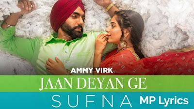 Jaan Deyan Ge (Sufna) Lyrics Ammy Virk