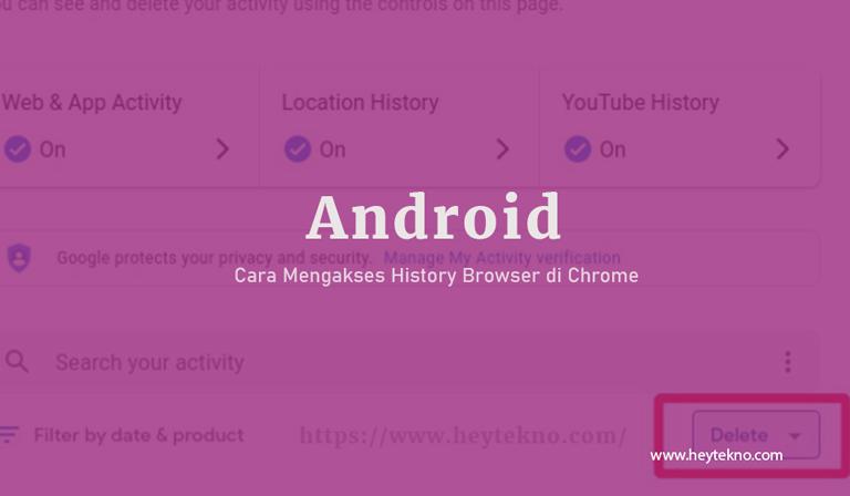 Cara-Mengakses-History-Chrome-di-Android-dan-Cara-Menghapusnya